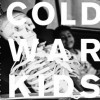 "Cold War Kids ""Loyalty to Loyalty"" Downtown Records"