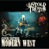 "Kevin Costner & Modern West ""Untold Truths"" Universal South"