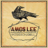 "Album Review: Amos Lee – ""Mission Bell"" — (Blue Note)"