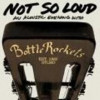 Not So Loud: An Acoustic Evening with Bottle Rockets