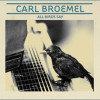 Album Review: Carl Broemel – All Birds Say – (ATO Records)