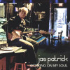 Review of Jas Patrick: Working On My Soul