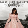 Contest Giveaway: Coal Miner's Daughter, A Tribute to Loretta Lynn