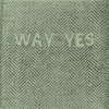 "Album Review: Way Yes – ""Herringbone"" – (Independent)"