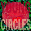 "Album Review: Young Circles – ""Bones"" – (Independent)"