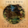 Album Review of The Waifs: Temptation