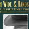 Loudon Wainwright III – High Wide and Handsome: The Charlie Poole Project (2nd Story Sound Records)