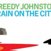 Freedy Johnston – Rain On The City – (Bar None Records)