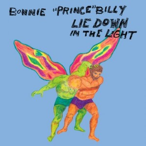 "Bonnie ""Prince\"" Billy: Lie Down in the Light"