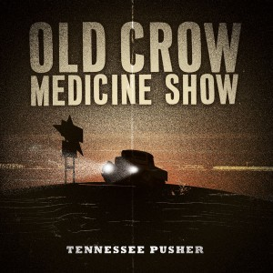 Old Crow Medicine Show - Tennessee Pusher - Released on September 23, 2008