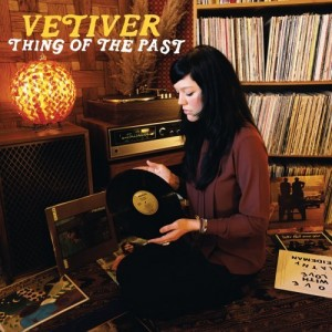 Vetiver: Thing of the Past